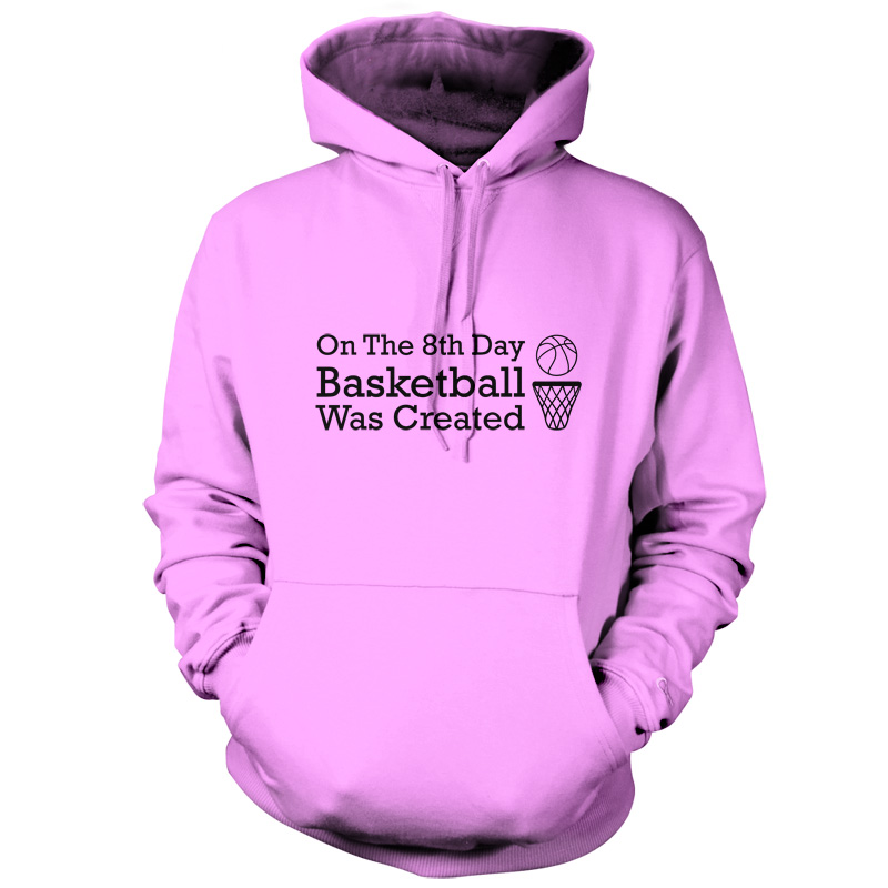 On-The-8th-Day-Basketball-Was-Created-Unisex-Hoodie-9-Colours-S-XXL