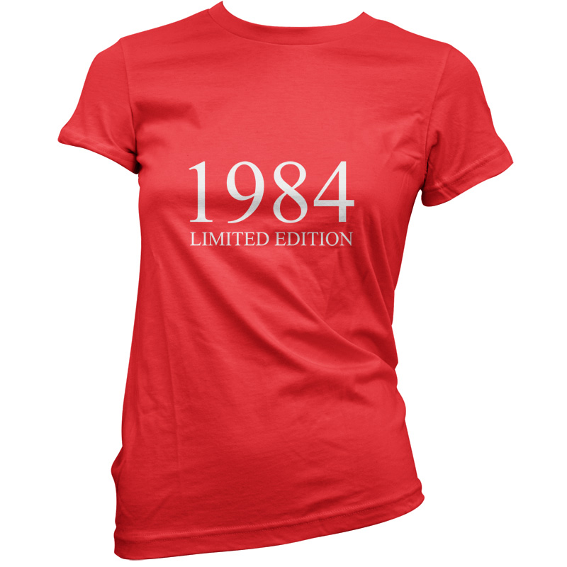 1984-Limited-Edition-Womens-30th-Birthday-Present-Gift-T-Shirt-11-Colours