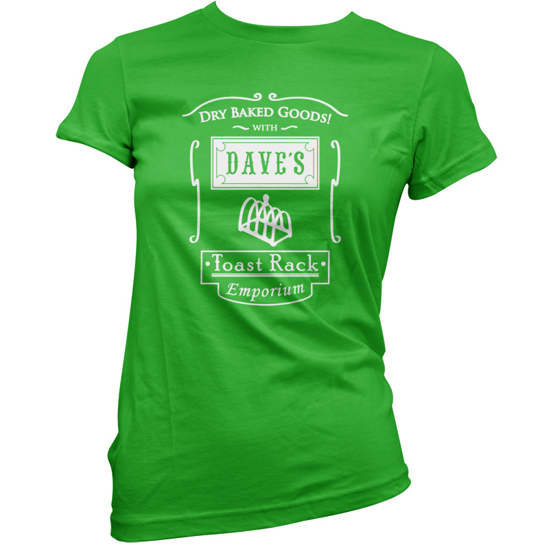 Daves-Toast-Rack-Emporium-Womens-Ladies-T-Shirt-Funny-Present-Gift